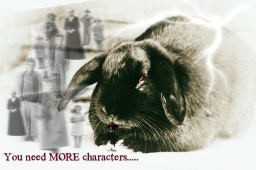 Attack of the Killer Plot Bunny. That rabbit is DYNAMITE!