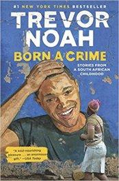 Born A Crime Trevor Noah